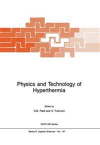Physics and Technology of Hyperthermia