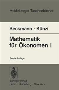 Mathematik fur Okonomen I