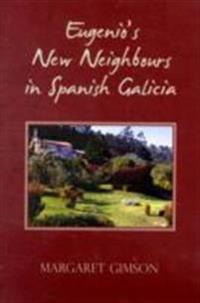 Eugenios new neighbours - in spanish galicia