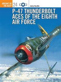 P-47 Thunderbolt Aces of the ETO/MTO