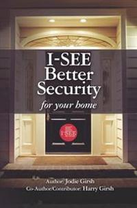 I-See: Better Security for Your Home
