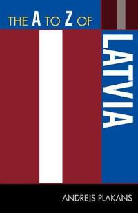 The A to Z of Latvia