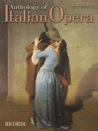 Anthology of Italian Opera: Baritone