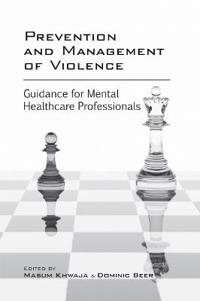 Prevention and Management of Violence