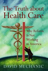 The Truth About Health Care