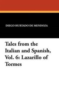 Tales from the Italian and Spanish, Vol. 6