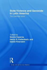 State Violence and Genocide in Latin America