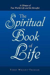 The Spiritual Book of Life