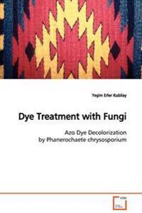Dye Treatment with Fungi