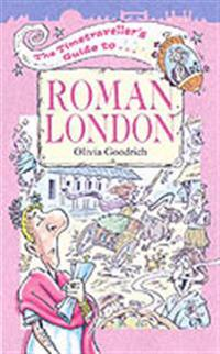 Timetraveller's Guide to Roman London