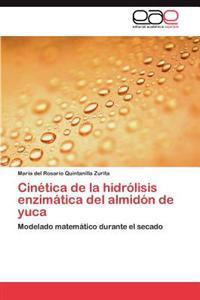 Cinetica de La Hidrolisis Enzimatica del Almidon de Yuca