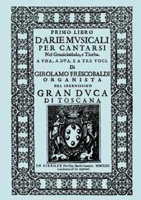 D'arie Musicali Per Cantarsi. Primo Libro & Secondo Libro