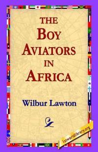 The Boy Aviators in Africa