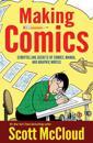 Making Comics: Storytelling Secrets of Comics, Manga and Graphic Novels