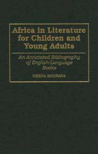 Africa in Literature for Children and Young Adults