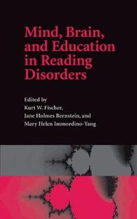 Mind, Brain, and Education in Reading Disorders