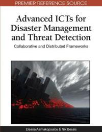 Advanced Icts for Disaster Management and Threat Detection