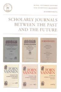 Scholarly journals between the past and the future