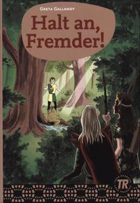 Halt an, Fremder!