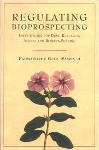 Regulating Bioprospecting