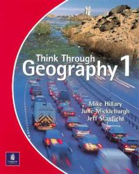Think Through Geography Student Book 1 Paper