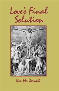 Love's Final Solution