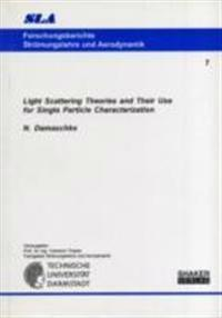 Light scattering theories and their use for single particle characterizatio