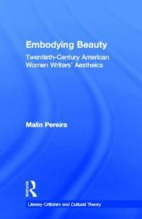 Embodying Beauty