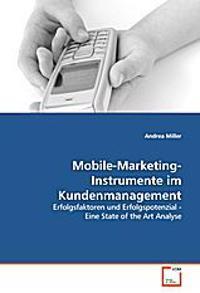 Mobile-Marketing-Instrumente im Kundenmanagement