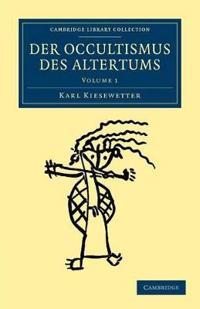 Der Occultismus des Altertums 2 Volume Set Der Occultismus des Altertums
