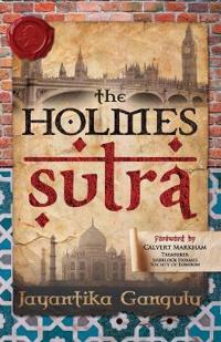 Holmes Sutra - 160 Sherlock Holmes Sayings for His 160th Birthday