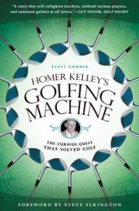Homer Kelley's Golfing Machine
