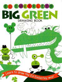 Ed Emberley's Big Green Drawing Book