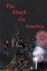The Attack on America - Second Edition