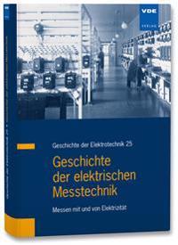 Geschichte der elektrischen Messtechnik