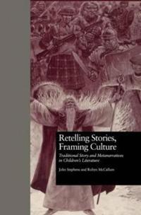 Retelling Stories, Framing Culture