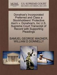 Donahoe's Incorporated Preferred and Class a Stockholdeers' Protective Ass'n V. Donahoe's, Inc U.S. Supreme Court Transcript of Record with Supporting Pleadings