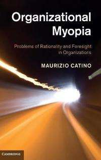 Organizational Myopia