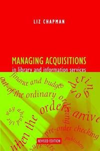 Managing Acquisitions in Library and Information Services