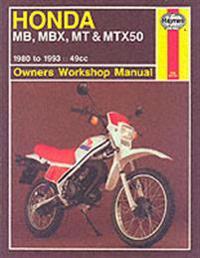 Honda Mb, Mbx, Mt & Mtx50 Owners Workshop Manual, 1980 to 1993