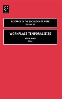 Workplace Temporalities
