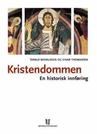 Kristendommen - Tarald Rasmussen, Einar Thomassen | Ridgeroadrun.org