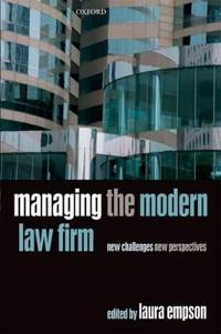 Managing the Modern Law Firm: New Challenges, New Perspectives