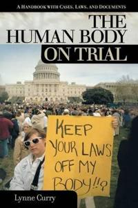 The Human Body on Trial