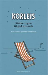 Korleis; strake vegen til god nynorsk