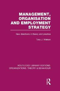 Management, Organization and Employment Structure