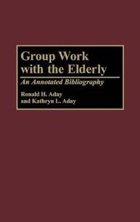 Group Work With the Elderly