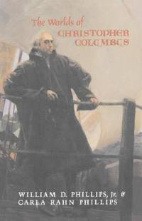 The Worlds of Christopher Columbus