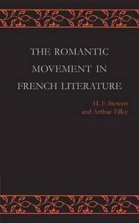 The Romantic Movement in French Literature