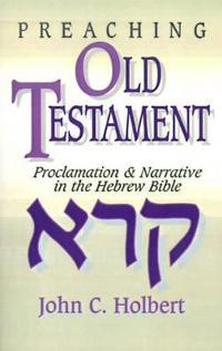 Preaching Old Testament